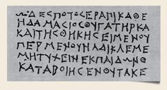 7.1 Greek Papyrus of Artemisia, 3rd century BC. See Thompson, p. 119.