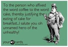 To the person who affixed the word coffee to the word cake