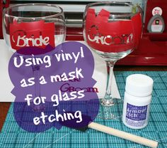 Using Vinyl as a Mask for Glass Etching: http://joyslife.com/happily-ever-after-blog-hop-glass-etched-bride-groom-wine-glasses