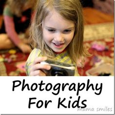 Photography for kids - the benefits of letting your child use a proper camera. Do you let your kids use your camera?