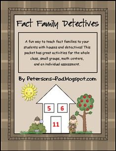A fun way to teach fact families to your students with fact family houses and fact family detectives! This packet has great activities for the whol...
