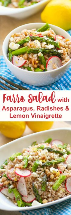 Farro Salad with Asparagus, Radishes & Lemon Vinaigrette makes a great spring salad. Serve it as a side dish or as a main part of your meal.