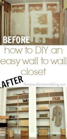 easy DIY wall to wall closet - the space between Do It Yourself Organization, Closet Organization, Diy Projects To Try, Home Projects, Do It Yourself Baby, Closet Shelves, Closet Storage, Diy Storage, Creation Deco