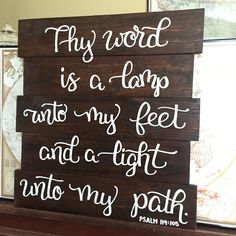 Psalm 119:105 Thy word  is a lamp unto my feet and a light unto my path.   Handmade, hand lettered scripture sign. Bible verse decor.