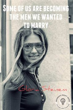 A woman without a man is like a fish without a bicycle. – Gloria Steinem: American feminist, journalist, and social and political activist and leader for the feminist movement in the and Charlotte Rampling, Twiggy, Alexa Chung, Girl Education Quotes, Gloria Steinem Quotes, Celebrities With Glasses, Human Rights, Women's Rights, Beautiful Words