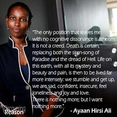 Ayaan Hirsi Ali on why she is an atheist | #quotes