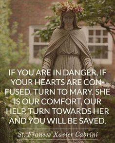 St.Frances Xavier Cabrini speaking of the Blessed Mother Jose Maria Escriva, Jesus Vive, Francis Xavier, St Francis, Holy Mary, Mama Mary Quotes, Mother Mary Quotes, Mother Mary Images, Blessed Mother Mary