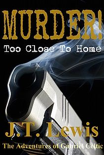 Download Murder! Too Close To Home by J.T. Lewis - a great ebook deal via eBookSoda: http://www.ebooksoda.com/ebook-deals/murder-too-close-to-home-by-jt-lewis