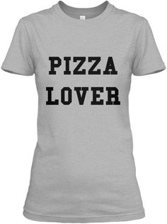 "PIZZA Women T Shirt  Get your very own super comfortable Music T-shirt for a very limited time. These tees are designed, printed by the US and shipped in worldwide.  ++++++++++++++++++++++++++++++++++++++++  HOW TO ORDER: 1. Select the style and color you want. 2. Click ""BUY it now""  3. Select size and quantity  4. Enter shipping and billing information  5. Done! Simple as that!"