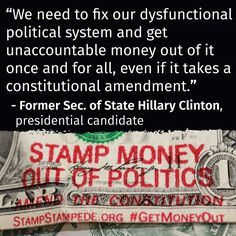 #HillaryClinton on #MoneyInPolitics #GetMoneyOut