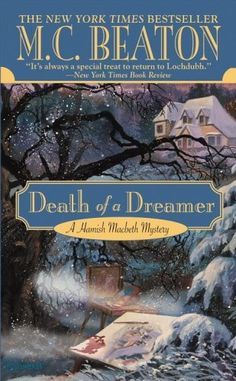 Another cozy Hamish MacBeth mystery. One of my favourite series.