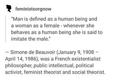 Man is defined as human being, and a woman is defined as female.
