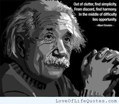 Albert Einstein quote on opportunity - Love of Life Quotes