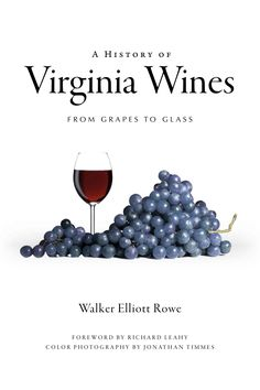 Go beyond the bottle and step inside the minds, and vines, of Virginia's burgeoning wine industry in this groundbreaking volume. Join grape grower and industry insider Walker Elliott Rowe as he guides