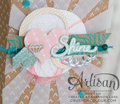Crush On Colour: Stampin' Up Artisan Design Team Blog Hop: Shine On!
