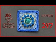 365 Days of Granny Squares Number 247 - YouTube