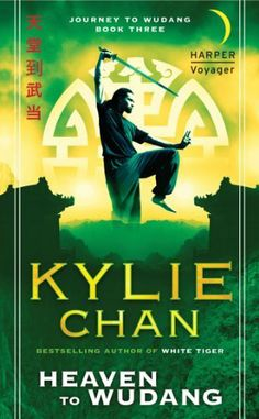 Heaven to Wudang: Journey to Wudang: Book Three by Kylie Chan. $5.68. Publisher: Harper Voyager; Reprint edition (November 27, 2012). Author: Kylie Chan. 581 pages