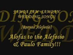JAMOA JAM -SAMOAN WEDDING SONG [Alefosio.com]
