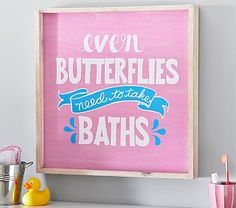 Even Butterflies Take Baths Art // A sweet reminder that baths aren't just for kids, this charming artwork connects your little one's daily routines with the natural world.