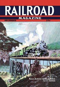 Railroad Magazine: Rails Across the Blue Ridge, 1943