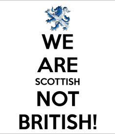 We are Scottish not British!