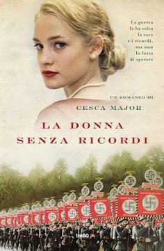 Peccati di Penna: SEGNALAZIONE -  La donna senza ricordi di Cesca Ma...