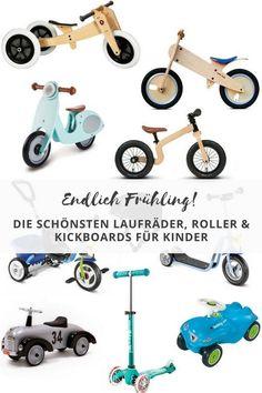 Die schönsten Laufräder, Roller und Kickboards für Kinder