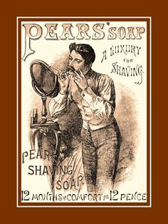 This Pears Shaving Soap ad artwork is printed to order on heavy weight gloss photo paper, inserted in a 100% archival safe, acid-free clear sleeve and a