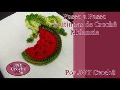 Passo a Passo Frutinhas de Crochê Melancia por JNY Crochê - YouTube