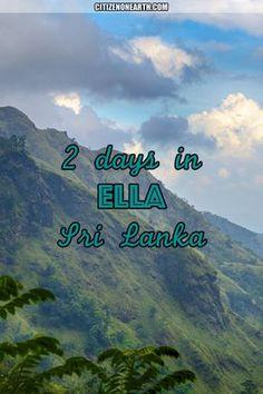 Things to do in 2 days in Ella - Sri Lanka
