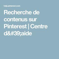 Recherche de contenus sur Pinterest | Centre d'aide Aide, Centre, Internet, Search, Pools