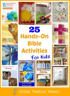 This is an amazing collection of over 25 plus hands-on Bible activities for kids to enjoy. Most activities are Montessori inspired and encourage learning. - www.christianmontessorinetwork.com