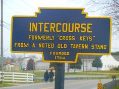 """Amish country in Pennsylvania - because they want you to know it hasn't always had such an """"unusual"""" name."""