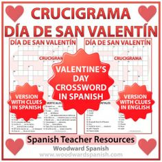 Valentine's Day Crossword in Spanish - Crucigrama del Día de San Valentín - Día de los Enamorados. There are two versions of the crossword. One is with clues in Spanish and the other with clues in English which students need to translate into Spanish.