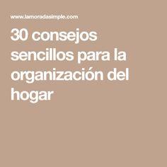 30 consejos sencillos para la organización del hogar