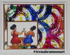 #greetingcard by #thebrannonfactory #trenabrannonart image by #robertjackson #girlfriends #wine #toast #stencilgirl #istencils #tcwstencils