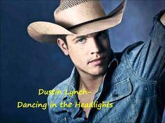 Dustin Lynch- Dancing in the Headlights Lyrics