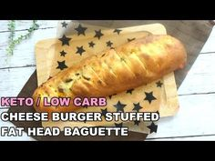 Cheese Burger Stuffed Fat Head Baguette / Keto / Low Carb / Gluten Free