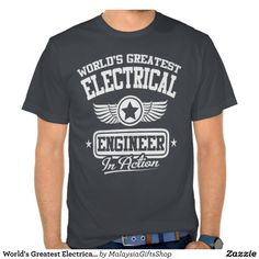 Worlds Greatest Electrical Engineer In Action T Shirt