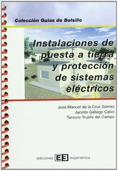 Instalaciones de puesta a tierra y protección de sistemas eléctricos
