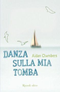 """Danza sulla mia tomba"" di Aidain Chambers"