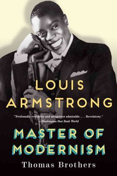 Nearly 100 years after bursting onto Chicagos music scene under the tutelage of Joe King Oliver, Louis Armstrong is recognized as one of the most influential artists of the twentieth century. A trumpe