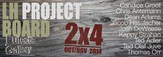 """2x4"" at Eutectic.  Oct/Nov 2014"