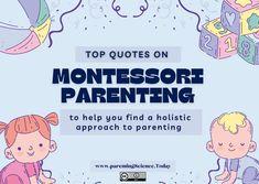 Maria Montessori's Inspiring Parenting Quotes