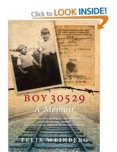 Boy 30529: A Memoir: Amazon.co.uk: Felix Weinberg: Books