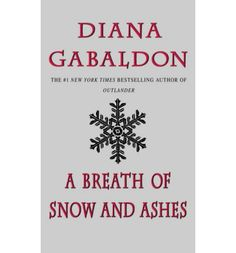 A Breath of Snow and Ashes (Outlander (Paperback)) : Paperback : Diana Gabaldon : 9780440225805