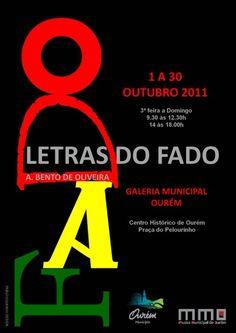 """""""Lyrics of Fado"""" Exhibition Poster / Cartel de la Exposición """"Letras do Fado"""". Exhibition held at Ourem Municipal Gallery, Ourem, Portugal in 2011"""