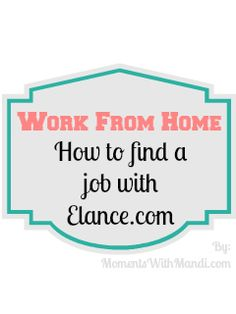 How to find a work from home job with Elance.com, with a link for a Elance Guide as well.  Pretty encouraging.  The writer says the companies using Elance is pretty overwhelming.  That's inspiring.