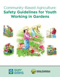 Great guidelines to determine when youth can perform task working in community gardens.