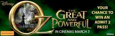 Win a Double Pass to Oz The Great and Powerful